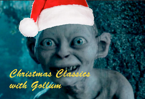 Christmas Classics with Gollum